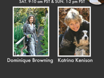 TWE Radio Dec.24-25 Show with Guests Dominique Browning and Katrina Kenison
