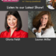 TWE Radio Podcast with guests Gloria Feldt and Lauren Miller