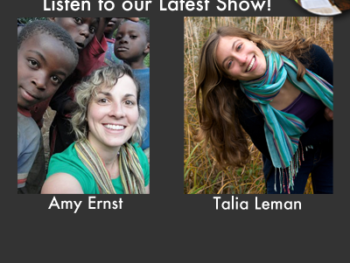 TWE Radio Podcasts with Amy Ernst and Talia Leman