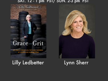 The Women's Radio Encore Show with Lilly Ledbetter and Lynn Sherr
