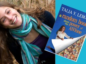 """Talia Lemon, founder of RandomKids and author of """"A Random Book About the Power of ANYone 