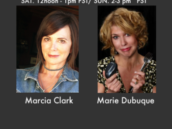 TWE Radio June 16,17 with guests Marcia Clark and Marie Dubuque