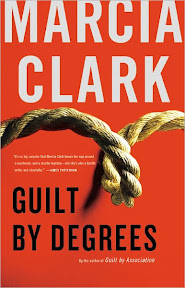 Marcia Clark, Guilt by Degrees