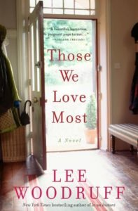 "Lee Woodruff book, ""Those We Love Most"""