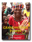 Grandmother Power: A Global Phenomenon by Paola Gianturco, published by powerHouse Books