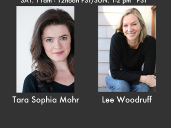 TWE Radio Encore Show with guests Lee Woodruff and Tara Sophia Mohr