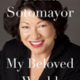"Supreme Court Justice Sotomayor' book cover, ""My Beloved World"""