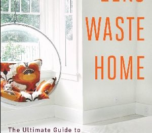 Bea Johnson's book, Zero Waste Home
