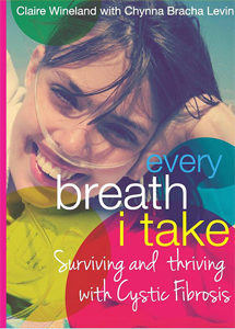 "Claire Wineland's book, ""Every Breath I Take"""