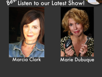 TWE Radio Best Of Series Show with author Marcia Clark and Etiquette Expert Marie Dubuque