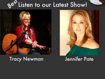TWE Radio Best Of Podcasts: Singer/songwriter Tracy Newman and Jennifer Pate