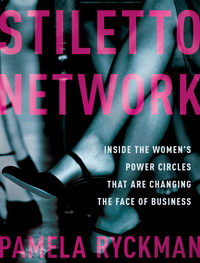 Pamela Rychman's Stiletto Network