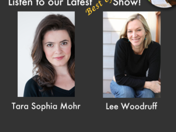 TWE 'Best Of' Podcasts with Tara Sophia Mohr and Lee Woodruff