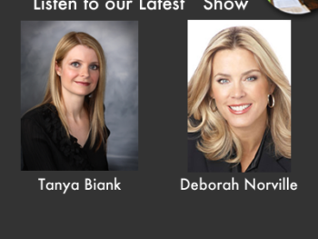 "TWE Radio 'Best Of' Podcasts with Guests Tanya Biank, Author of ""Undaunted,"" and TV personality, Deborah Norville"