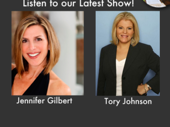 TWE Encore Podcasts with Jennifer Gilbert and Tory Johnson