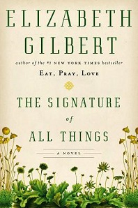 Elizabeth Gilbert, The Signature of All Things