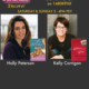 "TWE Radio Encore Show with bestselling authors Holly Peterson with her book, ""The Idea of Him,"" and Kelly Corrigan and her book, ""Glitter and Glue"""