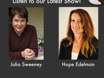 TWE Encore Podcasts for Mother's Day with Julia Sweeney and Hope Edelman