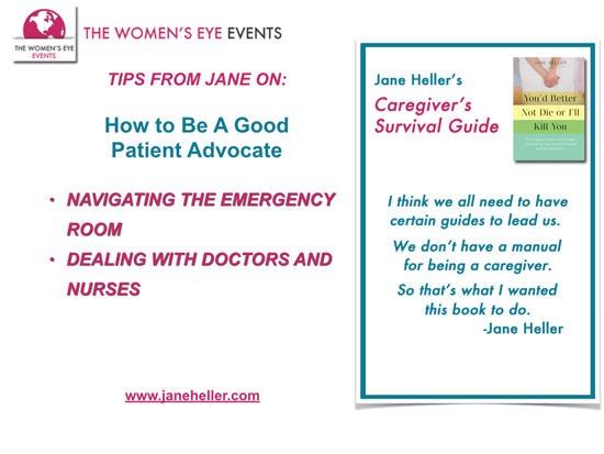 Slide from TWE TelEvent with Jane Heller on Tips for Caregivers: How to Be a Good Patient Advocate