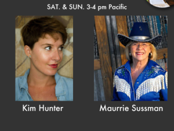 TWE Radio August Encore Show with Kim Hunter and Maurrie Sussman
