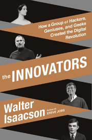 The Innovators book by Walter Isaacson