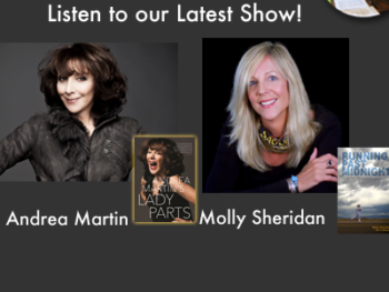 "TWE Podcasts with Andrea Martin with her book, ""Lady Parts,"" and Molly Sheridan with her book, ""Running Past Midnight"""