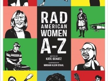 Rad American Women A-Z: The New Alphabet you'll Want to Hear