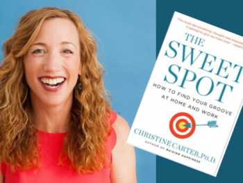 Dr. Christine Carter/Photo: Blake Farrington with her book, The Sweet Spot