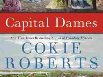Cokie Roberts' book Capital Dames