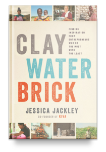 Clay Water Brick book written by Jessica Jackley