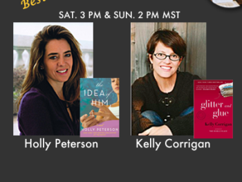 "On TWE Radio: Authors Holly Peterson with her book, ""The Idea of Him,"" and Kelly Corrigan, shown with her memoir, ""Glitter and Glue"""