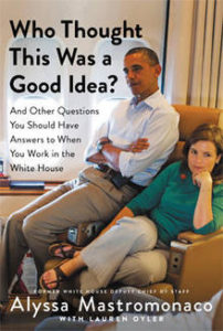 Alyssa Mastromonaco book on Obama White House