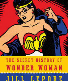 Wonder Woman book by Jill Lepore