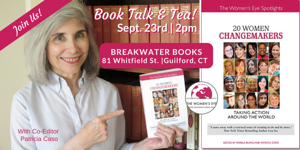"""20 Women Changemakers"" Book Talk & Tea at Bridgewater Bookstore, Guilford, CT Sept. 23, 2017 