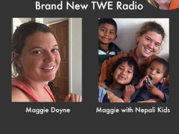 Maggie Doyne, Founder of BlinkNow in Surkhet, Nepal | The Women's Eye Magazine and Radio Show