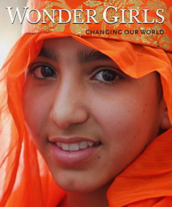 """Wonder Girls: Changing Our World"" by documentary photographer Paola Gianturco and Alex Sangster"