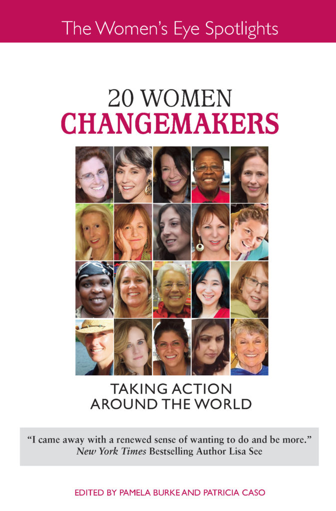 20 Women Changemakers book cover | The Women's Eye | Co-editors Pamela Burke and Patricia Caso