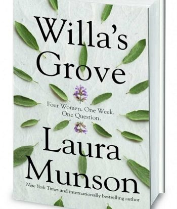Willa's Grove by New York Times bestsellng author Laura Munson | Publisher Blackstone Publishing