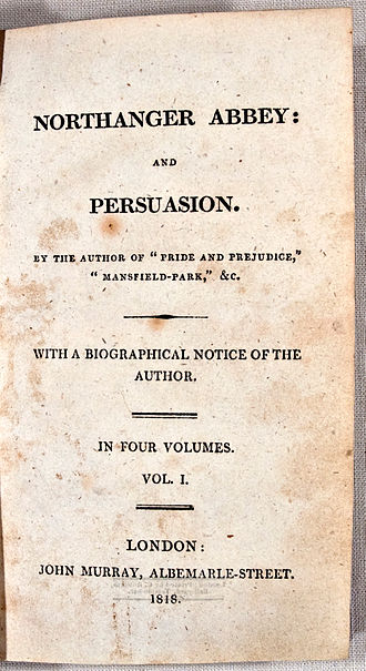Title page from the original 1818 edition of Northanger Abbey: and Persuasion from Wikipedia Commons | Written by Jane Austen and published six months after her death.