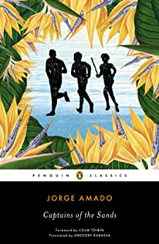 Captains of the Sands (Penguin Classics) by Jorge Amado recommended by TWE Featured Author Fernanda Santos