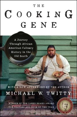 TWE Book PIcks: The Cooking Gene by Pascale Beale by Michael W. Twitty about a journey through African American Culinary History in the Old South