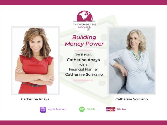 TWE 291: Financial Terms Everyone Should Know with Catherine Scrivano on Building Money Power | The Women's Eye Podcast