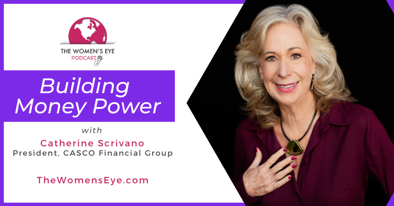Catherine Scrivano, financial contributor The Women's Eye podcast, shares tips for finding financial compatibility as a couple on her segment Building Money Power.
