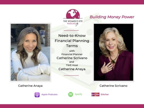 TWE 293: Financial Planning Terms to Know with Money Manager Catherine Scrivano on Building Money Power | The Women's Eye Podcast