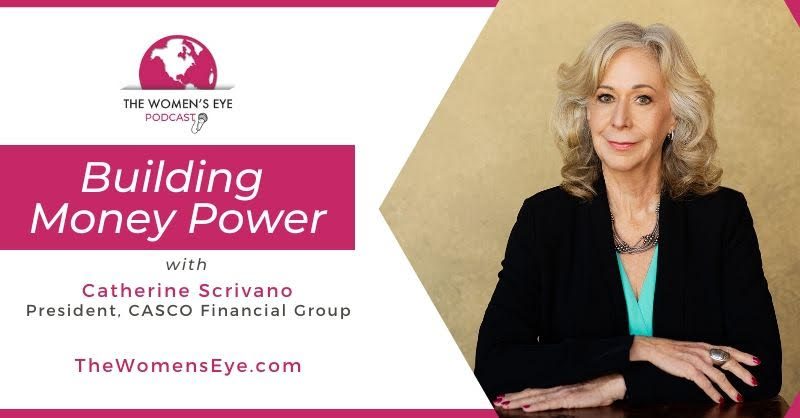 Catherine Scrivano, financial planner, on Financial Blind Spots for her Building Money Power posts on The Women's Eye