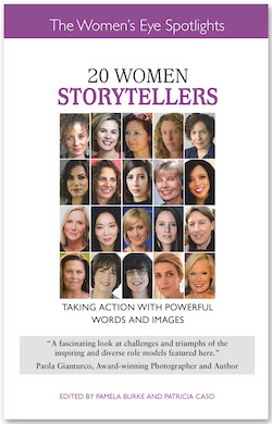 20 Women Storytellers: Taking Action with Powerful Words and Images book by The Women's Eye
