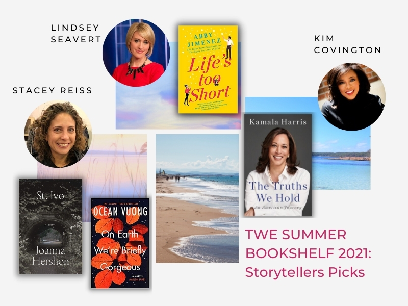 """TWE Summer Bookshelf 2021:  Book Recommendations by journalists Stacey Reiss, Lindsey Seavert and Kim Covington featured in """"20 Women Storytellers"""" book by The Women's Eye Co-editors Pamela Burke and Patricia Caso 