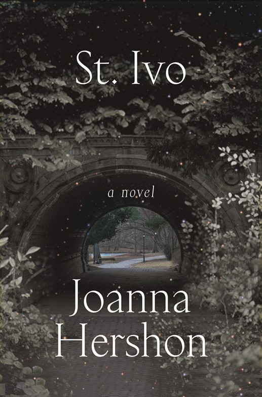 Cover for Joanna Hershon's St. Ivo, book recommended by Stacey Reiss, featured in 20 Women Storytellers book